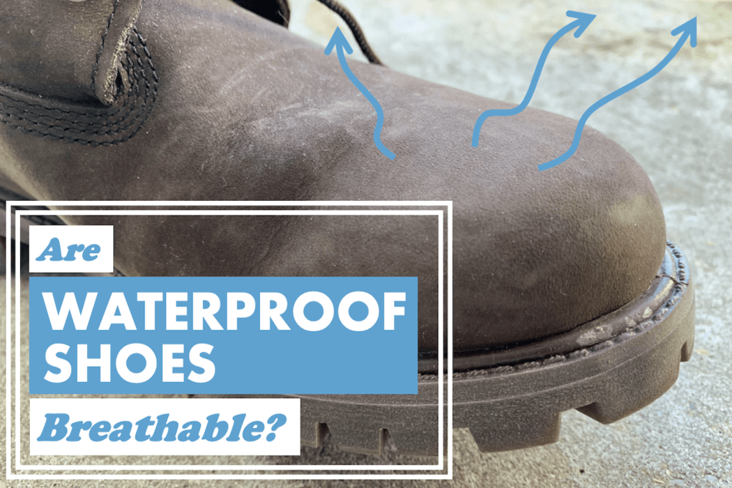 Are waterproof shoes breathable